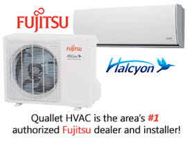 Quallet HVAC is the areas highest rated Fujitsu dealer and installer!